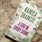 A God In Every Stone – by Kamila Shamsie (a novel set in Peshawar)