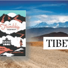 Travelogue set in Tibet (an unforgettable encounter on the roof of the world)