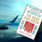 The Good Children – novel set in Lahore (and in New England, and in London…)