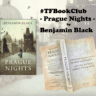 Author Benjamin Black talks to us about Prague – #TFBookClub