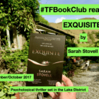 The #TFBookClub reads Exquisite by Sarah Stovell, set in the Lake District