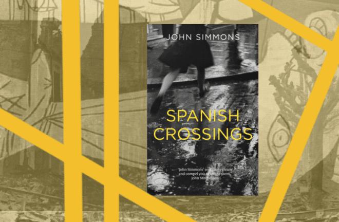 Spanish Crossings by John Simmons, novel set in London
