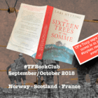The #TFBookClub reads 'The Sixteen Trees of the Somme' set in NORWAY, SCOTLAND and FRANCE