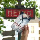 Novel set mainly in Paris (devoured by obsession)