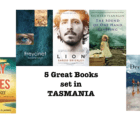 Five great books set in Tasmania