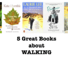 Five great books about walking