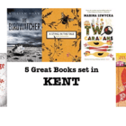 Five great books set in  Kent