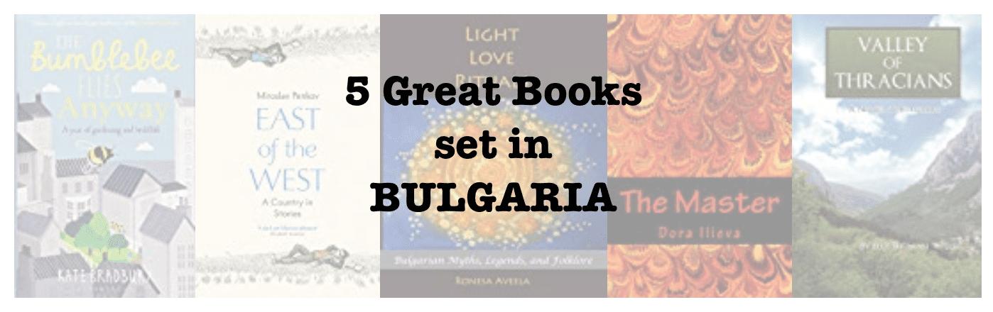 Five great books set in BULGARIA