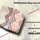 The #TFBookClub reads 'Future Popes of Ireland' set in IRELAND