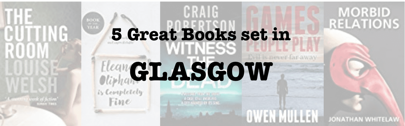 Five great books set in Glasgow