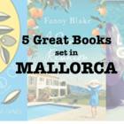 Five Great Books set in Mallorca