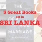 Five Great Books set in Sri Lanka