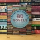"""Around the World in 80 Novels: """"A global journey inspired by writers from every continent…."""""""