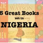 Five great books set in NIGERIA