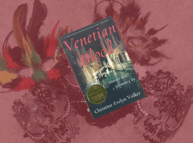 Venetian Blood by Christine Evelyn Volker