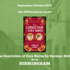 #TFBookClub reads 'The Conviction of Cora Burns' set in BIRMINGHAM