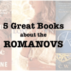 Five Great Books about The Romanovs