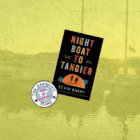 Night Boat to Tangier – novel set in Algeciras and Cork (Waiting for Dilly)