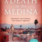 The TripFiction Book Club January/February 2020 reads 'A Death in the Medina' by James von Leyden