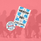 American Dirt – novel set mainly in Mexico