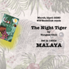 The #TFBookClub reads 'The Night Tiger' set in 1930s Malaya