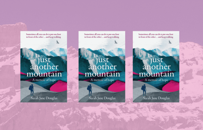 Just Another Mountain by Sarah Jane Douglas