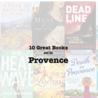 10 Great Books set in PROVENCE
