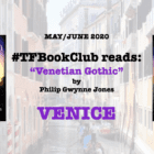 The #TFBookClub reads 'Venetian Gothic' set in Venice on The Day of the Dead