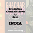 TripFiction armchair travel by book – INDIA
