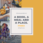 A book, a meal and a place – ITHAKA, GREECE