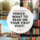 VENICE – what to read on your first visit.