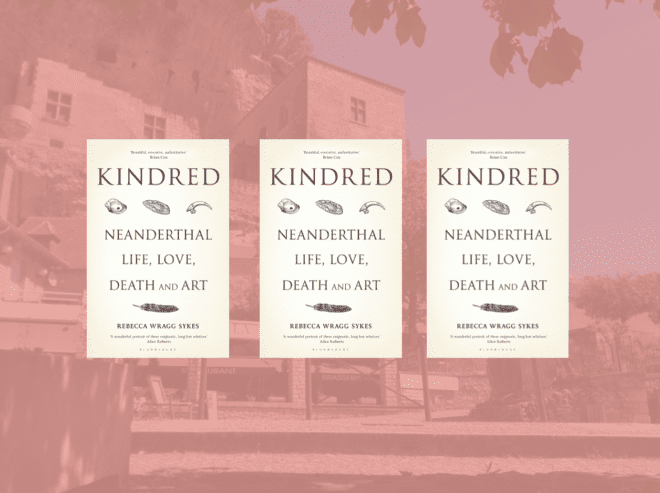 3 copies of Kindred: Neanderthal Life, Love, Death and Art