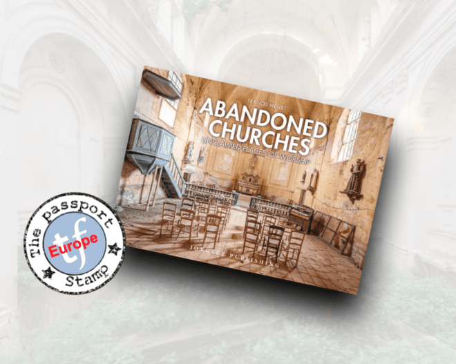 Abandoned Churches - Unclaimed Places Of Worship