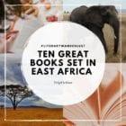 Ten Great Books set in East Africa