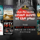 LONGLIST announced – Theaktson Old Peculier Crime novel of the year 2021