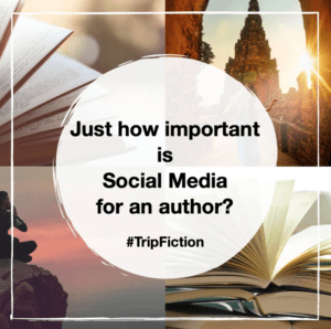 Just how important is Social Media for an author?