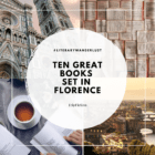 Ten Great Books set in FLORENCE