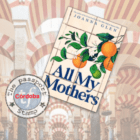 August 2021 – All My Mothers by Joanna Glen, CÓRDOBA