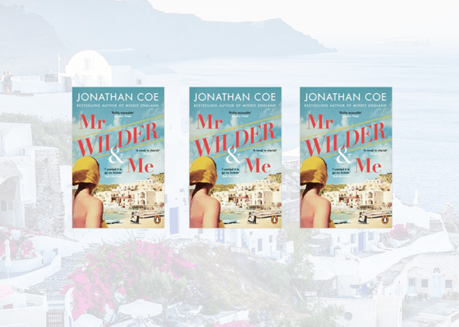 3 copies of Mr Wilder and Me by Jonathan Coe