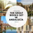 Ten Great Books set in ANDALUCÍA