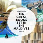 Ten Great Books set in the MALDIVES