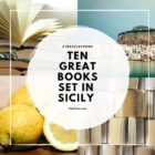 Ten Great Books set in SICILY